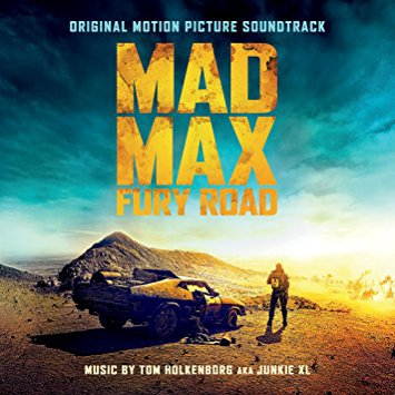Soundtrack Review: Mad Max: Fury Road