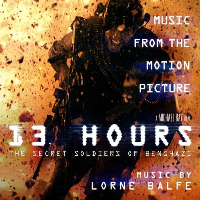 Soundtrack Review: 13 Hours: The Secret Soldiers of Benghazi